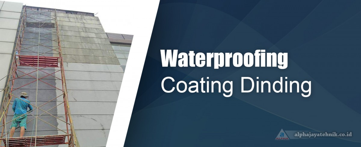 Waterproofing Coating Dinding